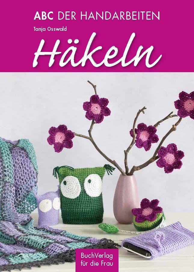BuchVerlag für die Frau - Häkeln - ABC der Handarbeiten