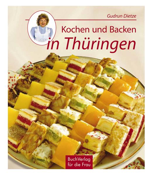 Buchverlag f r die frau kochen und backen in th ringen for Kuchen dietz fritzlar